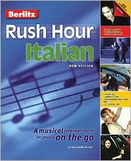 Berlitz Rush Hour Italian: A Musical Language Course for People On the Go