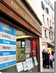 Exchange Offices And Booths Abound Like This One In Venice But You Ll
